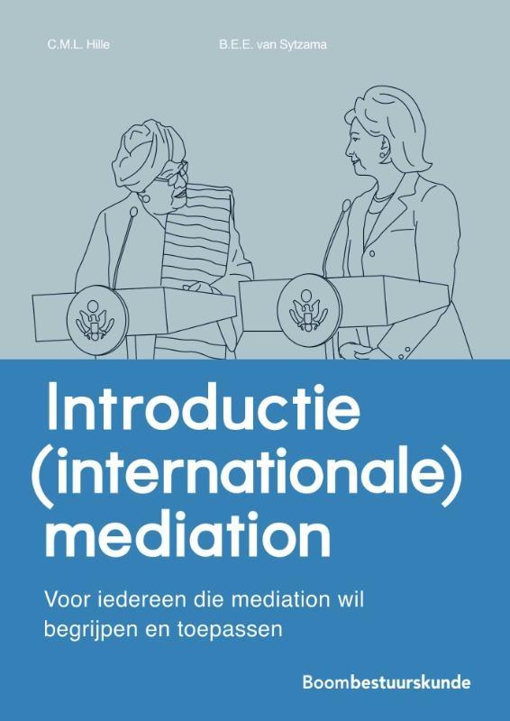Charlotte Hille, Elodie van Sytzama,Introductie (internationale) mediation