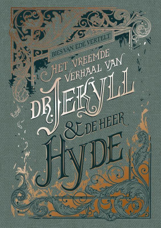 Robert Louis Stevenson,Het vreemde verhaal van dr. Jekyll & meneer Hyde