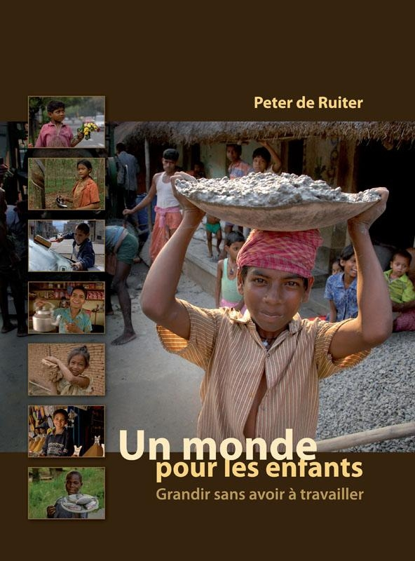 Peter de Ruiter,Un monde pour les enfants