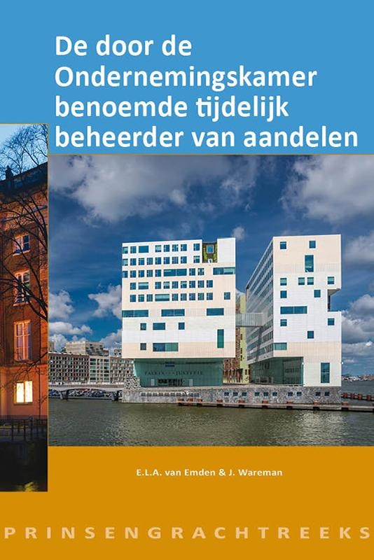 Erik van Emden, Juliette Wareman,De door de Ondernemingskamer benoemde tijdelijk beheerder van aandelen