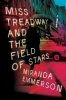 Emmerson, Miranda,Miss Treadway and the Field of Stars