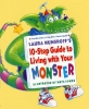 Numeroff, Laura Joffe,Laura Numeroff`s 10-step Guide to Living With Your Monster