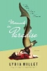 Millet, Lydia,Mermaids in Paradise - A Novel