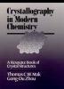 Mak, Thomas C. W.,Crystallography in Modern Chemistry