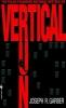 Garber, Joseph R.,Vertical Run
