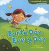 Bullard, Lisa,Earth Day Every Day