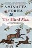 Forna, Aminatta,The Hired Man