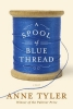 Tyler, Anne,A Spool of Blue Thread