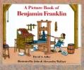 Adler, David,A Picture Book of Benjamin Franklin