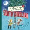 Long, Melinda,The Twelve Days of Christmas in South Carolina