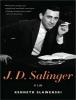 Slawenski, Kenneth,J. D. Salinger