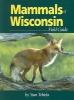 Tekiela, Stan,Mammals of Wisconsin Field Guide