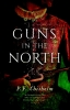 P.F.  Chisholm,Guns in the North