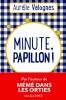 <b>Aurélie  Valognes</b>,Minute, papillon !