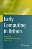 Simon Lavington,Early Computing in Britain