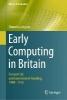 Simon Lavington, ,Early Computing in Britain