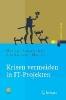 Schneider, Heino,Krisen vermeiden in IT-Projekten