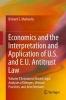 Markovits, Richard,Economics and the Interpretation and Application of U.S. and E.U. Antitrust Law