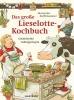 Steffensmeier, Alexander,Das große Lieselotte-Kochbuch