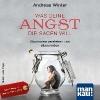 Winter, Andreas,Was deine Angst dir sagen will (Audio-CD)