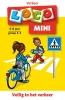 <b>Jacqueline de Kok-Hoeksema</b>,Loco mini Veilig in het verkeer 6-8 jaar groep 3-4 Verkeer
