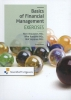 Rien  Brouwers, Wim  Koetzier, Olaf  Lepping,The Basics of financial management- Exercises