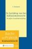 Samantha  Renssen,De herijking van het faillissementsrecht