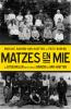 <b>Marijke  Barend-van Haeften, Frits  Barend</b>,Matzes en mie - De lotgevallen van de families Barend en Van Haeften