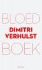 <b>Dimitri  Verhulst</b>,Bloedboek