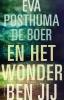 Eva  Posthuma de Boer,En het wonder ben jij
