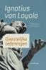 <b>Ignatius  Van Loyola</b>,Geestelijke oefeningen
