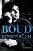<b>Eva  Rovers</b>,Boud - Het verzameld leven van Boudewijn Buch