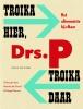 <b>Drs. P</b>,Troika hier, troika daar