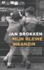 <b>Jan Brokken</b>,Mijn kleine waanzin