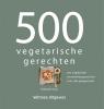 Deborah  Gray,500 vegetarische gerechten