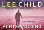 Lee  Child,Achtervolging
