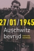 ,27/01/1945 Auschwitz bevrijd