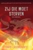<b>David  Lagercrantz</b>,Zij die moet sterven