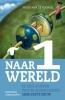 <b>Hugo Van de Voorde</b>,Naar een wereld