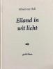 <b>Alfred van Hall</b>,Eiland in wit licht