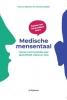 Frans  Meijman, Annelies  Bakker,Medische mensentaal