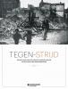 <b>Tegen-strijd</b>,de beleving van de Eerste Wereldoorlog in het land van Dendermonde