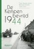 <b>Frans Herwig  Jansen, Bernard  Clymans, Gorik  Goris</b>,De Kempen bevrijd 1944