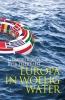 Hendrik  Vos, Rob  Heirbaut,Europa in woelig water