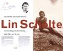 Lin Scholte,Verzamelde romans en verhalen  van Lin Schoten
