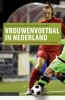 ,Vrouwenvoetbal in Nederland