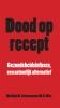 Matthijs  Schoemacher,Dood op recept