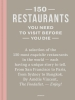 Amélie  Vincent ,150 Restaurants You Need to Visit before You Die