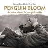 Bradley  Trevor Greive Cameron  Bloom,Penguin bloom