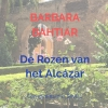 Barbara  Bahtiar ,De Rozen van het Alcázar